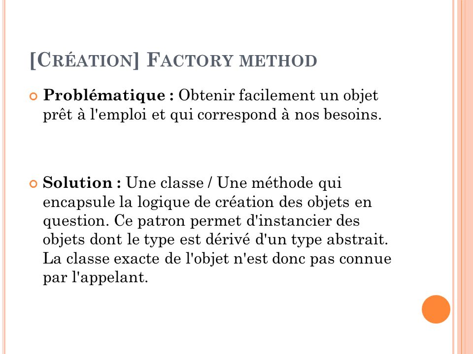 [Création] Factory method